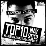 BassFever - TOP 10 MAY 2012
