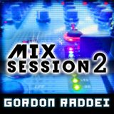 MixSession 2 - Gordon-Raddei.de - (57Min)