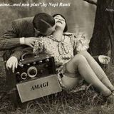 """Je t'aime...moi non plus"",11/10/12,by Nopi Ranti for Amagi Radio"