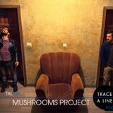 Mushrooms Project - TRACE A LINE (TAL129) / Podcast / FRANCE