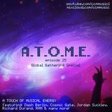A Touch of Musical Energy - Episode 25 (Global Gathering 2013 Special)