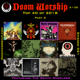 Doom Worship e021 - Top 40 of 2018 part II