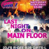 BIG7 Saturday // Last Night On Main Floor