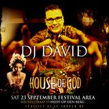 House of God - The Festival Edition - DJ David
