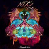 NIXS Dj Set - Nov. 2016. 69min. House Mix