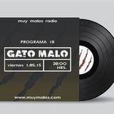 Gato Malo Programa 18. 1 de mayo 2015. www.muymalos.com