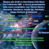 Hard Dance Folk Show - Presentazione Compilation - Puntata del 25 Luglio 2013