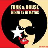 Funk & House Dj Matos