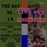 The Bay vs. LA DJTeeTime Live set at The LASH