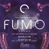 Six15 and San Carlo Fumo present FumoSound// May 2018 mix featuring The Sax Guy
