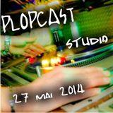 PLOPCAST STUDIO 27 MAI 2014