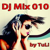 Dj Mix 010-Mixed by TuLi