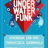 Afrodisiak, Erik Smit, Thomas Duca & Garnomala @ UnderWaterFunk 23 februari 2013