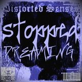 Distorted Senses - Stopped dreaming....