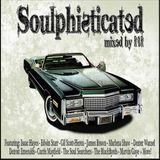Soulphisticated (Mixed By R8R)