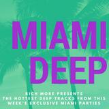 RICH MORE: Miami Deep 21