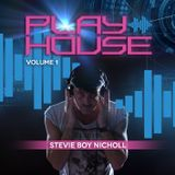 Stevie DJ Boy Nicholl - Playhouse Volume 1