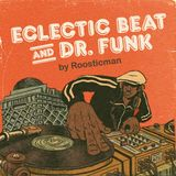 Eclectic Beat and Dr. Funk & Roosticman