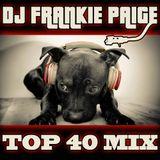 DJ Frankie Paige Top 40 DJ Mix
