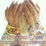 Kamila - Dance Your Heart Out (mixed by starvin CAT)