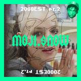 MOJI.$NOW - 2000E$T pt. 2