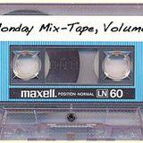 MONDAY MIX TAPE VOLUME 1