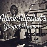 Hank Hipshot's Gospel Hour 1