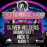 GHETTO HOUSE RADIO 578 - MAR 16 2018