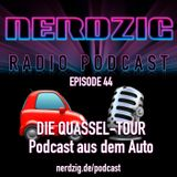 NerdzigRadio 44: Die Quassel-Tour - Podcast im Auto