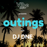 Outings with DJ DNE vol. 1