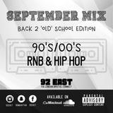 September Mix '18 - Back 2 'Old School' Edition