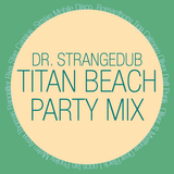 Titan Beach Party Mix