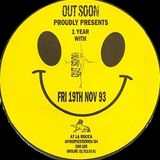 """1 Year Out Soon The Real Story Of The House 1988-1993"" at La Rocca (Lier-Belgium)  19 November 1993"