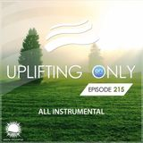 Ori Uplift - Uplifting Only 215 (March 23, 2017) [All Instrumental]