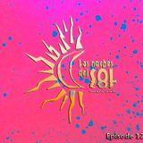 Las Noches Del Sol - Episode 12 - By Queen Elektra
