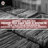 Groovin' High Radio #20 @HoxtonFM with special guest Danny FM featuring Mafalda (live voice)