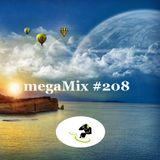 megaMix #208 with Bobby D