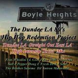 The Dundee LA 80's Hip Hop Redemption Project Feat. Whodini RUN DMC LL Cool J Doug E Fresh Newcleus