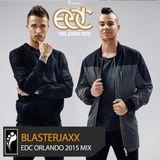 Blasterjaxx — EDC Orlando 2015 Mix