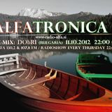 ALFATRONICA RADIOSHOW ON RADIO ALFA; GUEST MIX: DObRI, 11.10.2012