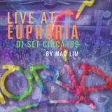 Live at Euphoria: DJ Set Circa '89 by Mao Lim