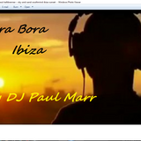 Ibiza Bora Bora Beach By DJ Paul Marr 2016