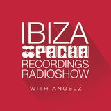 Pacha Recordings Radio Show with AngelZ - Week 239 - Me & My Monkey Takeover
