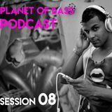 Planet Of Bass Podcast With Isak Gomez - Session 8 [POB08]