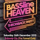 Bassline Heaven Boxing Day 2015 Mix