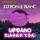 Dj Ron Le Blanc - Urbano Summer Time 2017 by SuperMezclas.com