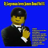 Dj Legoman loves James Bond Vol 01