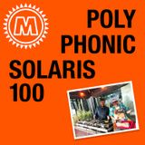 Polyphonic x Solaris100 Part 1