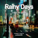 Rainy Days: A Liquid DnB Session