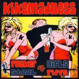 KIKEMADNESS- Rocker Girls 4 Steel Riffs
